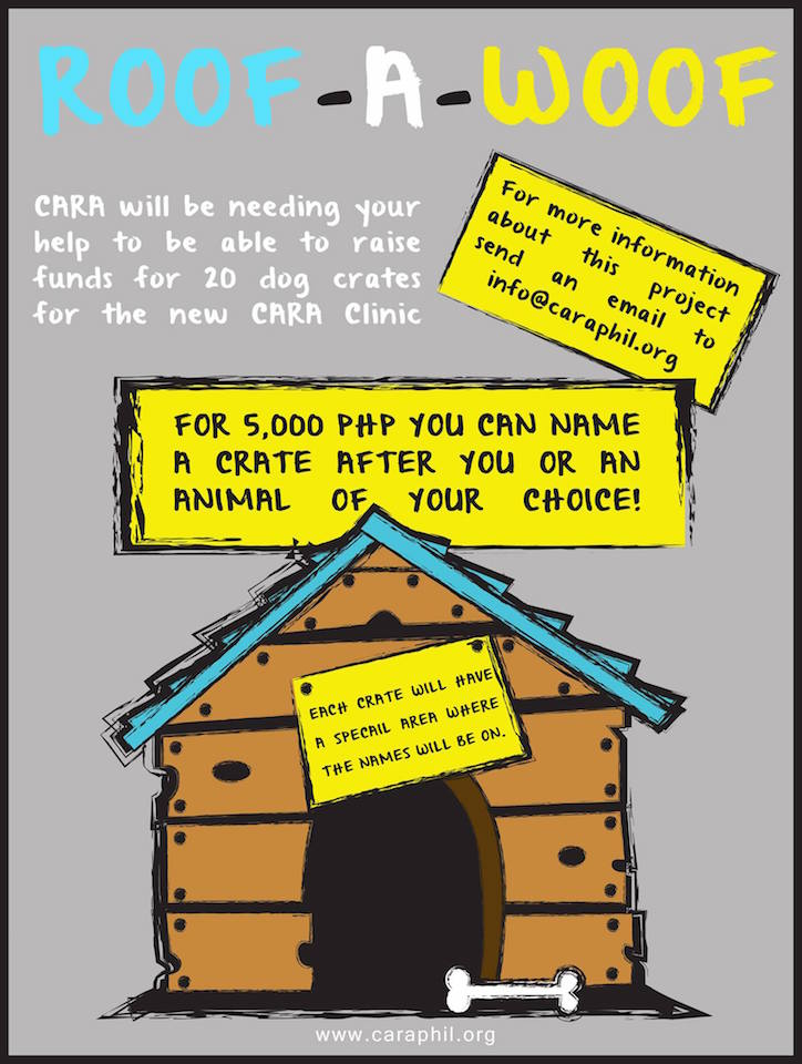 CARA Welfare Philippines - Fundraising campaign for animal welfare - Roof a Woof - November 2014
