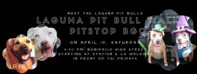 Laguna Pit Bull Walk PitStop BGC on April 15